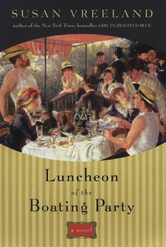 Luncheon of the Boating Party: Vreeland, Susan