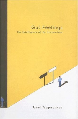 9780670038633: Gut Feelings: The Intelligence of the Unconscious