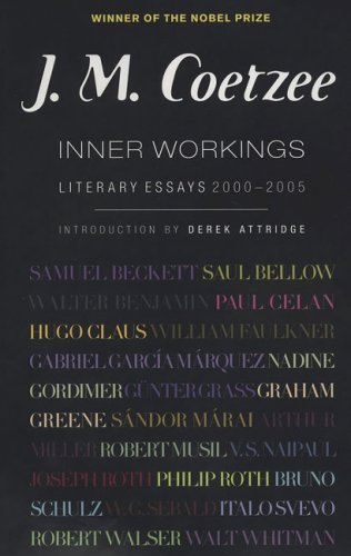 Inner Workings: Literary Essays 2000-2005 (Signed)