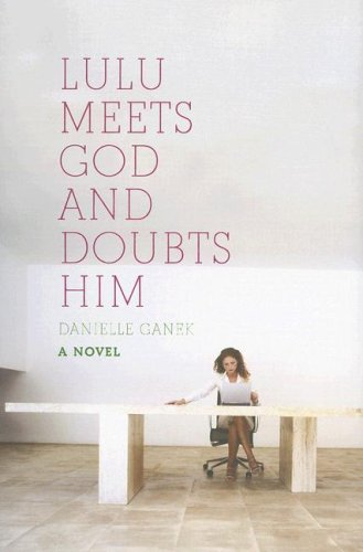 9780670038664: Lulu Meets God and Doubts Him