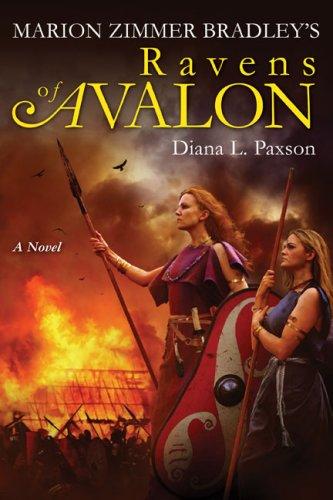 Marion Zimmer Bradley's Ravens of Avalon **Signed**: Paxson, Diana L.
