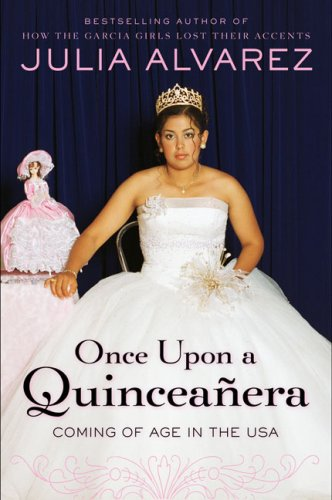 9780670038732: Once Upon a Quinceanera: Coming of Age in the USA