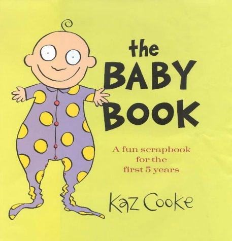 9780670040087: The Baby Book: A Fun Scrapbook for the First 5 Years