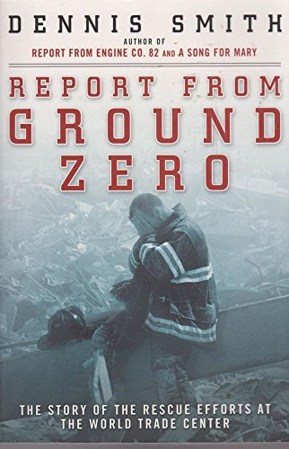 9780670040629: Report from Ground Zero : The Story of the Rescue Efforts at the World Trade Center