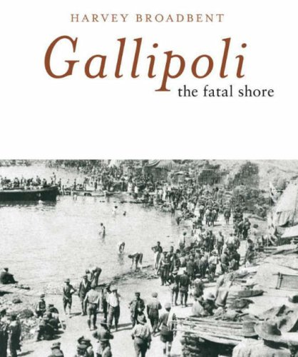 9780670040858: Gallipoli: The Fatal Shore