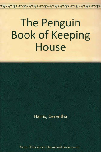 9780670040995: The Penguin Book of Keeping House