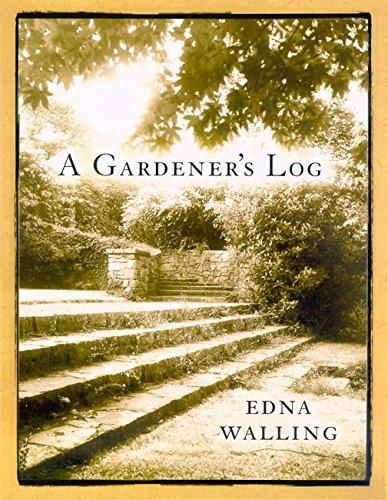 A Gardener's Log: Walling, Edna