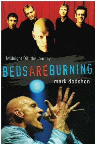 9780670041633: Beds Are Burning; Midnight Oil: The Journey