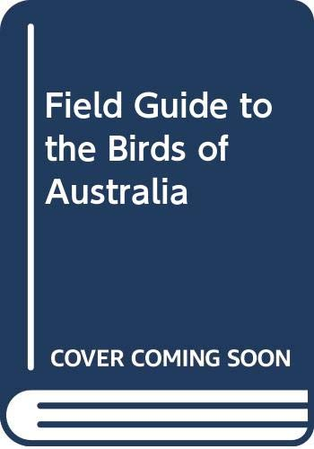 9780670041800: Field Guide to the Birds of Australia