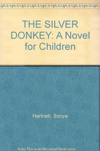 The Silver Donkey: A Novel for Children: Viking Books