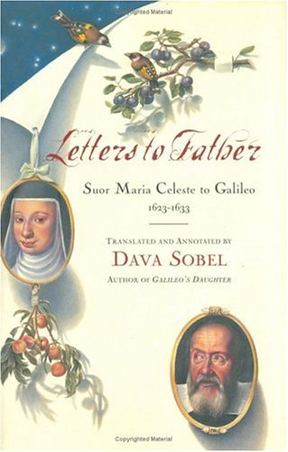 9780670043064: Letters to Father: Suor Maria Celeste to Galileo 1623-1633