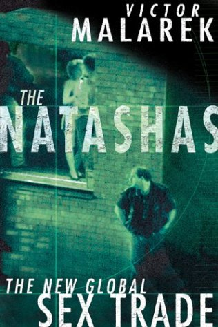 9780670043125: The Natashas: The New Global Sex Trade