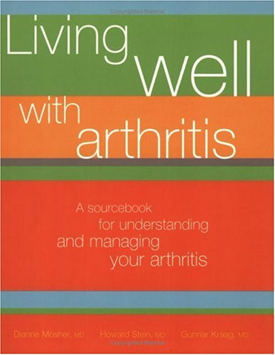 9780670043378: Living Well With Arthritis: A Sourcebook to Understanding And Managing Your Arthritis