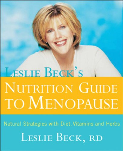 9780670043866: Leslie Becks Nutrition Guide To Menopause Revised Edition: Natural Strategies With Diet Vitamins And Herbs