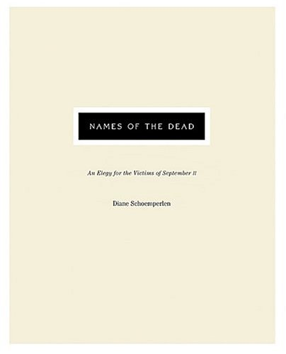 9780670044481: Names of the Dead: An Elegy for the Victims of September 11