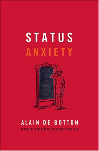 9780670044672: Status Anxiety (First Edition in Dust Jacket, Like New)