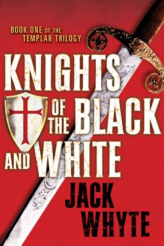 Knights of the Black and White (SIGNED): Whyte, Jack