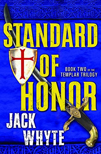 Standard of Honor (The Templar Trilogy, Book Two) Signed Copy