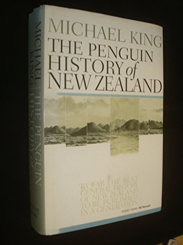 The Penguin History of New Zealand: Michael King