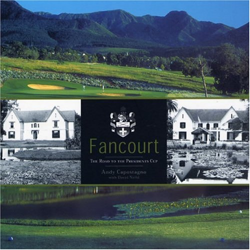 Fancourt: The Road to the Presidents Cup
