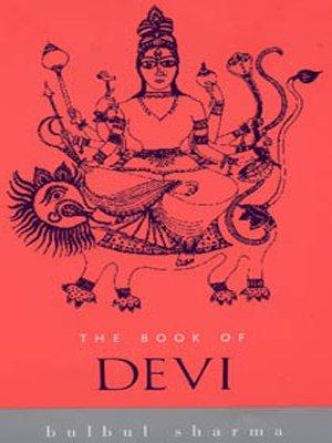The Book of Devi (Indian Gods and: Bulbul Sharma