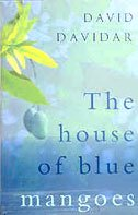 9780670049189: The house of blue mangoes