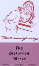 9780670049448: The Distorted Mirror: Stories, Travelogues and Sketches