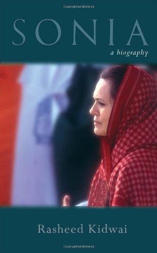 Sonia: A Biography: Rasheed Kidwai