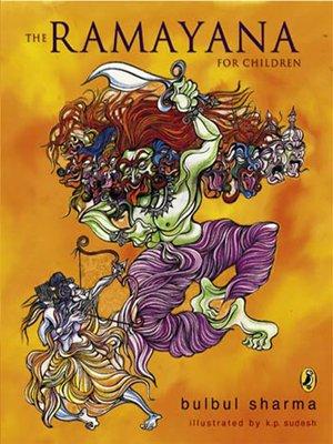 The Ramayana for Children: First Edition: Sharma, Bulbul