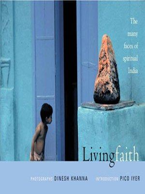 9780670049813: Living Faith: The Many Faces of Spiritual India