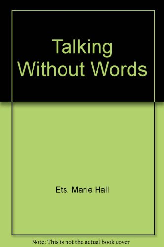 9780670050437: Talking without Words