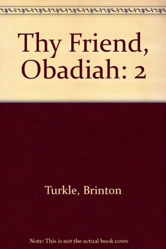 9780670050628: Thy Friend, Obadiah: 2