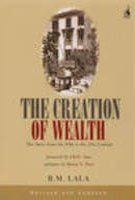 9780670057740: The Creation of Wealth: The Tatas from the 19th to the 21st Century