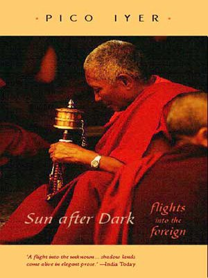 9780670057856: Sun After Dark: Flights into the Foreign
