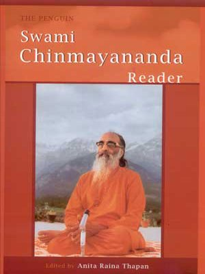 The Penguin Swami Chinmayananda Reader: Anita Raina Thapan (ed.)