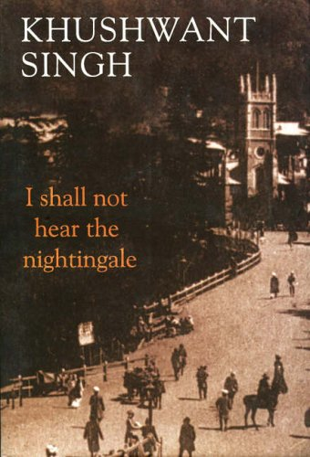 9780670058143: I Shall Not Hear the Nightingale