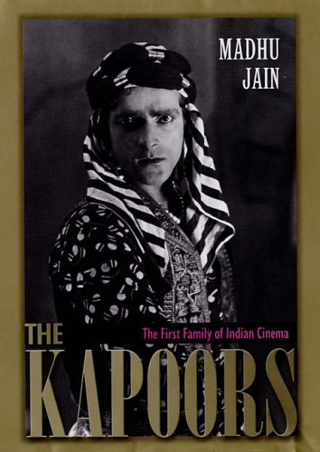 9780670058372: The Kapoors: The First Family of Indian Cinema