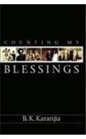 Counting My Blessings (Hardback): B.K. Karanjia