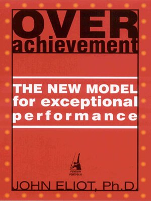9780670058570: Overachievement: The New Model for Exceptional Performance