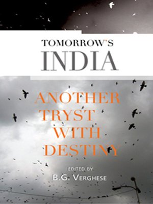 Tomorrow's India: Another Tryst with Destiny: B.G. Verghese (ed.)