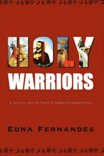 9780670058709: Holy Warriors: A Journey Into the Heart of Indian Fundamentalism