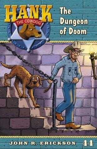 9780670058815: The Dungeon of Doom #44 (Hank the Cowdog)