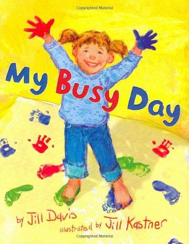 My Busy Day (0670058912) by Davis, Jill
