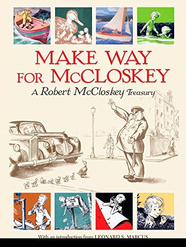 Make Way for McCloskey: A Robert McCloskey: McCloskey, Robert