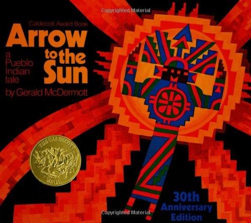 9780670059386: Arrow to the Sun: A Pueblo Indian Tale