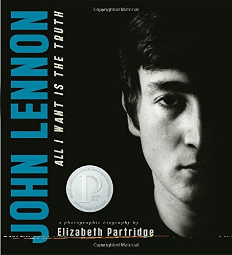 9780670059546: John Lennon: All I Want Is the Truth (Bccb Blue Ribbon Nonfiction Book Award (Awards))