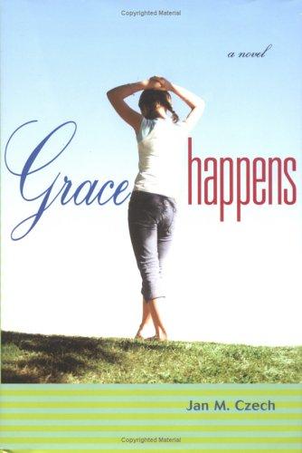 9780670059621: Grace Happens