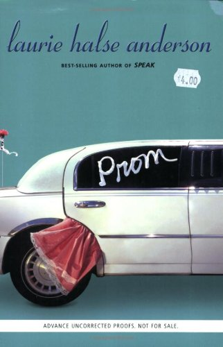 Prom: Anderson, Laurie Halse