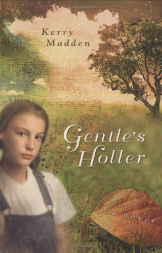 9780670059980: Gentle's Holler (Maggie Valley Novels)