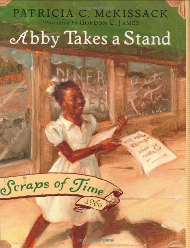 Abby Takes a Stand: Patricia C. McKissack;